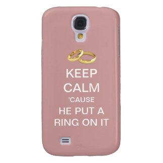 Behalten Sie Ruhe, die er einen Ring auf es Galaxy S4 Hülle