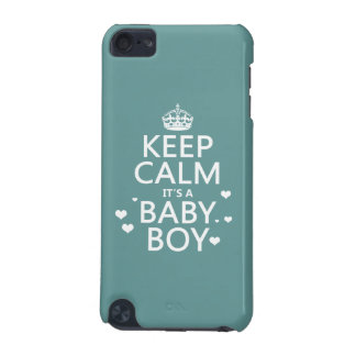 Behalten Sie Ruhe, die es ein Baby-Junge ist iPod Touch 5G Hülle