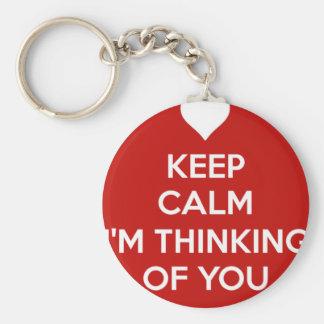 Behalten Sie Ruhe, die ich an Sie denke Schlüsselanhänger