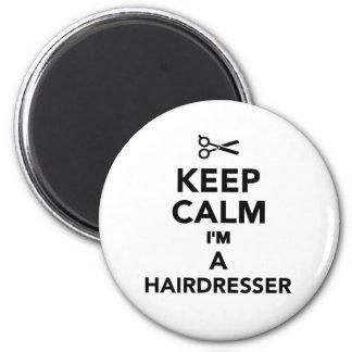 Behalten Sie Ruhe, die ich ein Friseur bin Runder Magnet 5,7 Cm