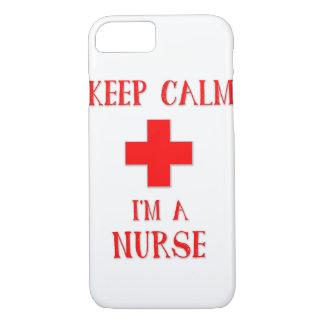Behalten Sie Ruhe, die ich eine Krankenschwester iPhone 8/7 Hülle