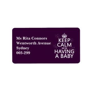 Behalten Sie Ruhe, die wir ein Baby haben (in Adressaufkleber