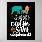 Behalten Sie Ruhe, Elefanten Poster