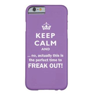 Behalten Sie Ruhe, flippen Sie heraus aus! Barely There iPhone 6 Hülle