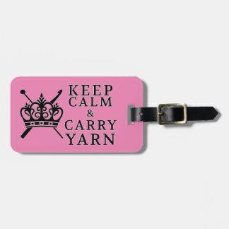 Behalten Sie Ruhe, Garn-Handwerk/Kronen-Logo zu Gepäckanhänger