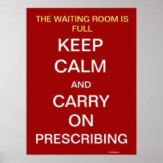 Behalten Sie Ruhe geistreichen, Doktor Slogan Poster