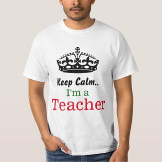 Behalten Sie Ruhe. Ich bin ein Lehrer T-Shirt