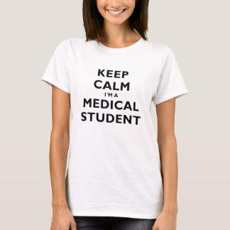 Behalten Sie Ruhe Im ein medizinischer Student T-Shirt