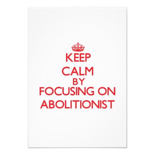 Behalten Sie Ruhe, indem Sie auf Abolitionisten Ankündigungskarten