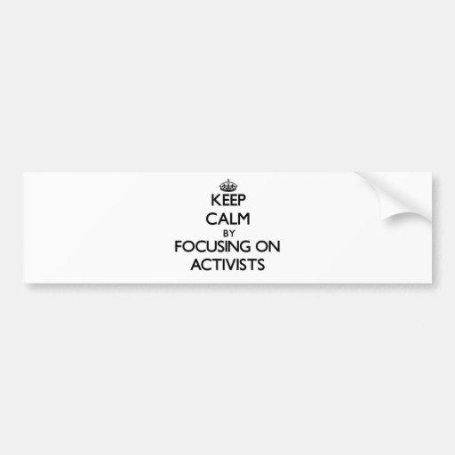 Behalten Sie Ruhe, indem Sie auf Aktivisten sich Auto Aufkleber