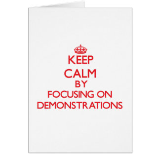 Behalten Sie Ruhe, indem Sie auf Demonstrationen Grußkarte