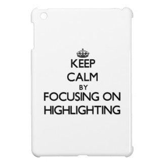 Behalten Sie Ruhe, indem Sie auf die Hervorhebung iPad Mini Cover