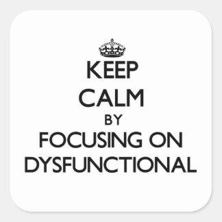 Behalten Sie Ruhe, indem Sie auf dysfunktionelles Quadrataufkleber