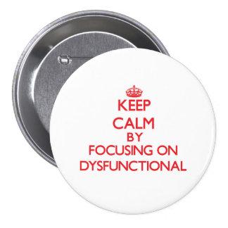 Behalten Sie Ruhe, indem Sie auf dysfunktionelles Anstecknadel