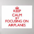 Behalten Sie Ruhe, indem Sie auf Flugzeuge sich Poster