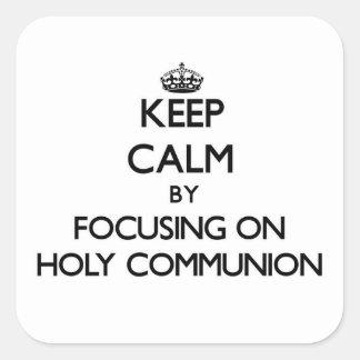 Behalten Sie Ruhe, indem Sie auf heilige Kommunion Quadrataufkleber