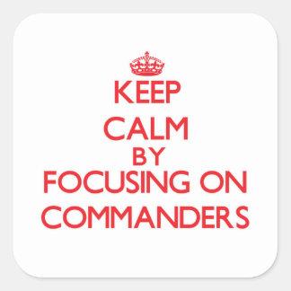 Behalten Sie Ruhe, indem Sie auf Kommandanten sich Quadrat-Aufkleber