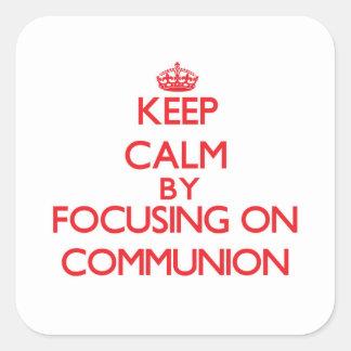 Behalten Sie Ruhe, indem Sie auf Kommunion sich Quadrataufkleber