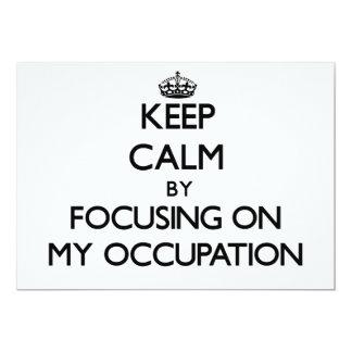 Behalten Sie Ruhe, indem Sie auf meinen Beruf sich Individuelle Ankündigung