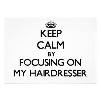 Behalten Sie Ruhe indem Sie auf meinen Friseur