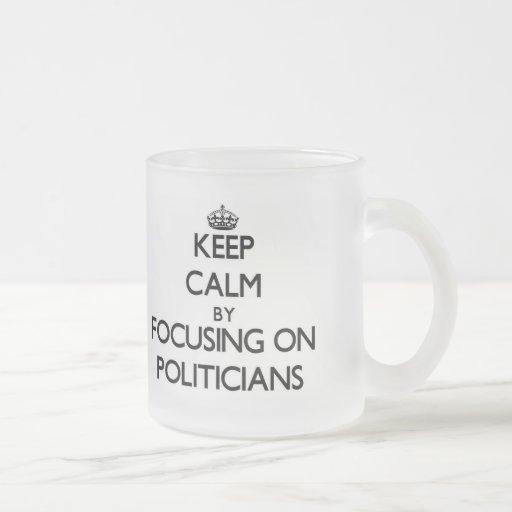 Behalten Sie Ruhe, indem Sie auf Politiker sich Tee Haferl