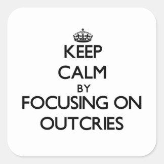 Behalten Sie Ruhe, indem Sie auf Protests sich Quadratischer Aufkleber