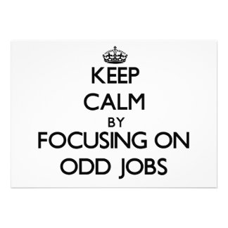 Behalten Sie Ruhe indem Sie auf sonderbare Jobs