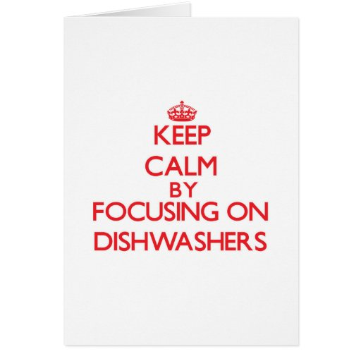 Behalten Sie Ruhe, indem Sie auf Spülmaschinen Grußkarten