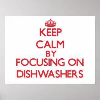 Behalten Sie Ruhe, indem Sie auf Spülmaschinen Poster