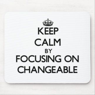 Behalten Sie Ruhe indem Sie auf veränderbares
