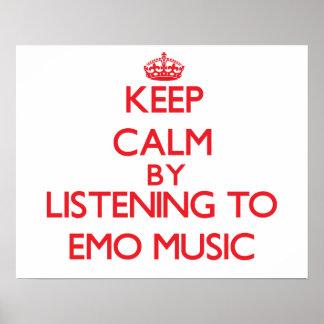 Behalten Sie Ruhe, indem Sie EMO MUSIK hören Plakatdrucke
