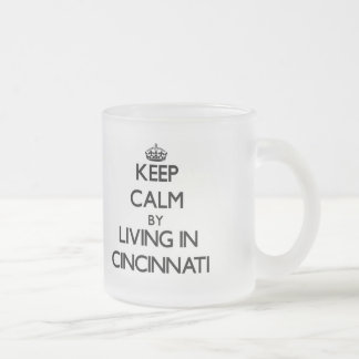 Behalten Sie Ruhe, indem Sie in Cincinnati wohnen Matte Glastasse