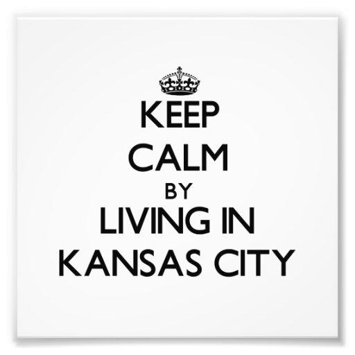 Behalten Sie Ruhe, indem Sie in Kansas City wohnen Foto Druck