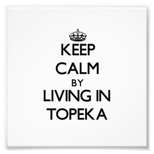 Behalten Sie Ruhe, indem Sie in Topeka leben Kunst Photo