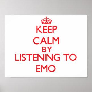 Behalten Sie Ruhe, indem Sie zu EMO hören Plakat