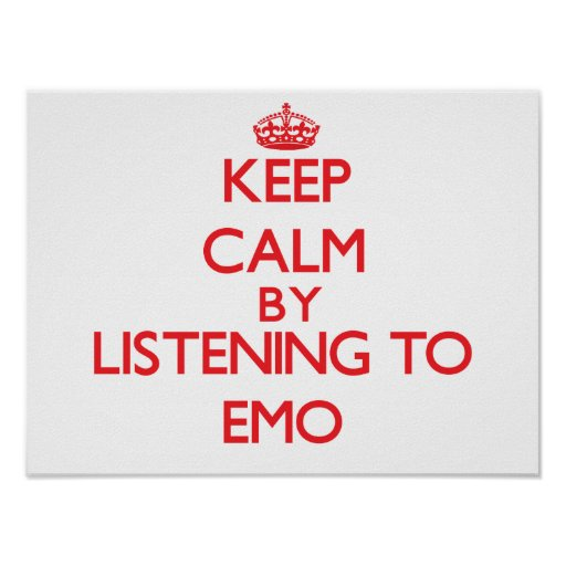 Behalten Sie Ruhe, indem Sie zu EMO hören Posterdruck