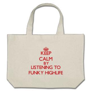 Behalten Sie Ruhe, indem Sie zu FUNKY HIGHLIFE Tasche