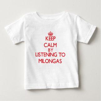 Behalten Sie Ruhe, indem Sie zu MILONGAS hören Baby T-shirt