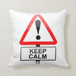 Behalten Sie Ruhe Kissen