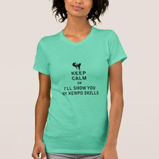 Behalten Sie Ruhe, oder ich zeige Ihnen meine T-Shirt
