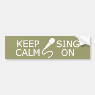 Behalten Sie Ruhe u. singen Sie auf Autoaufkleber