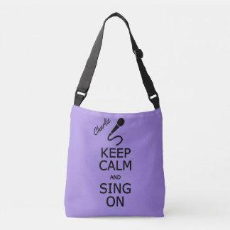 Behalten Sie Ruhe u. singen Sie auf individuellem Tragetaschen Mit Langen Trägern