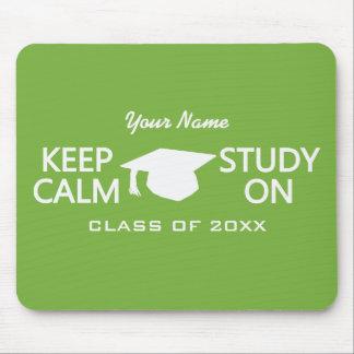 Behalten Sie Ruhe u. studieren Sie auf Mousepad