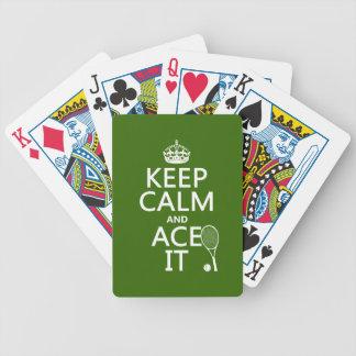 Behalten Sie Ruhe und Ace sie (Tennis) (in Bicycle Spielkarten
