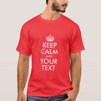 Behalten Sie Ruhe und addieren Sie Ihren eigenen T-Shirt