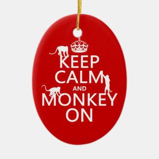 Behalten Sie Ruhe und Affen an - alle Farben Keramik Ornament