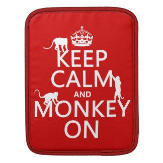 Behalten Sie Ruhe und Affen an - alle Farben Sleeve Für iPads