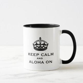 Behalten Sie Ruhe und Aloha auf Tasse