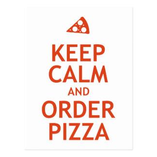 Behalten Sie Ruhe-und Auftrags-Pizza Postkarte