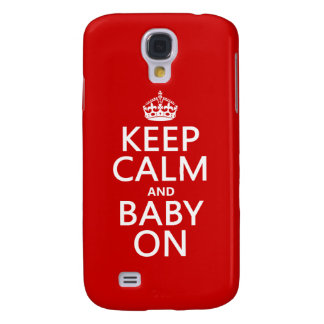 Behalten Sie Ruhe und Baby auf (in irgendeiner Galaxy S4 Hülle
